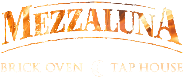 Mezzaluna - Brick Oven ☾ Tap House